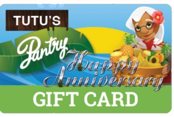 Tutu's Pantry - Happy Anniversary - Tutus Gift Card - 2