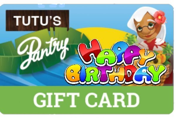 Tutu's Pantry - Happy Birthday Gift Card - Tutus Pantry - 2