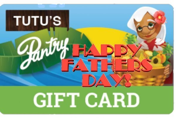 Tutu's Pantry - Happy Father's Day Gift Card -Tutus Pantry - 2